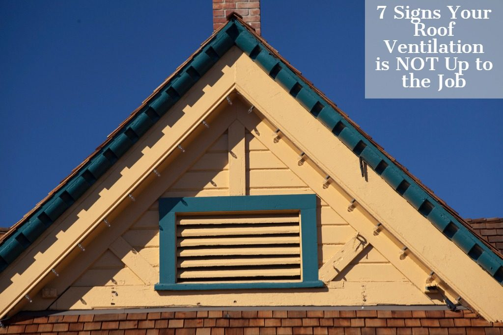7 signs your roof ventilation is not up