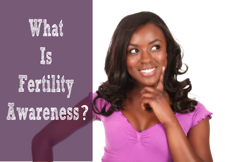 what is fertility awareness