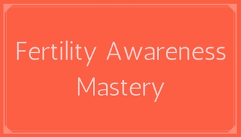 Fertility Awareness Mastery