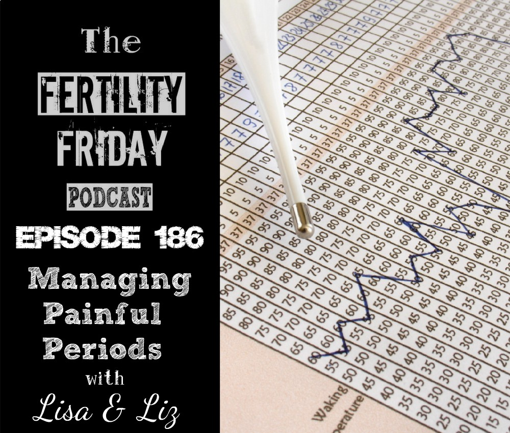On-Air Client Session] FFP 186 | Managing Painful Periods | Charting