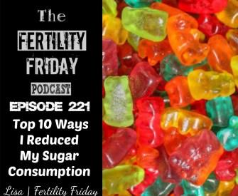 Top 10 Ways I Reduced my Sugar Consumption