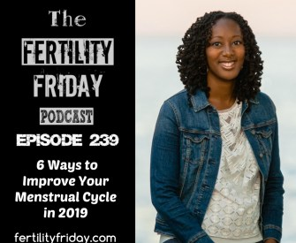 6 Ways to Improve Your Menstrual Cycle in 2019