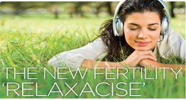 The new fertility 'relaxacise'