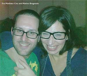 Eva Martinez-Cruz and Matteo Bregonzio