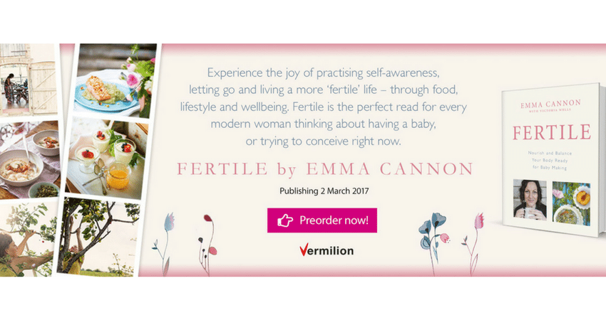 It's Time To Get Fertile – Nourish and balance your body ready for baby making by Emma Cannon