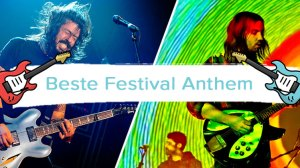 beste festival anthem week 23