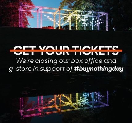 To support  #buynothingday we turned the Box Office and G-Store off at midnight ...