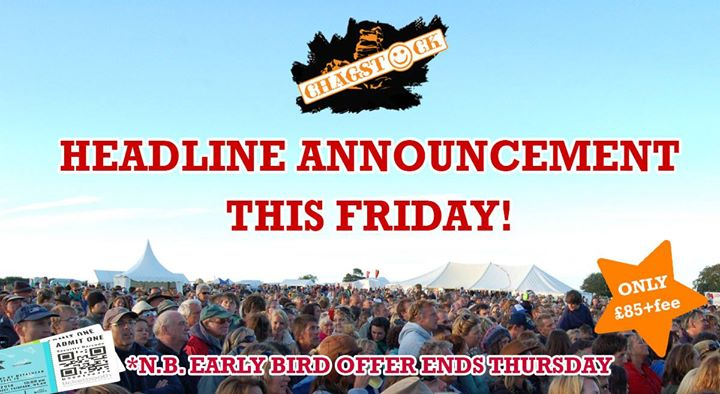 Two announcements - major headliners will be announced on Friday and our *Early ...