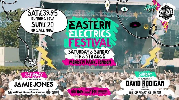 Eastern Electrics Festival Sunday 2018
