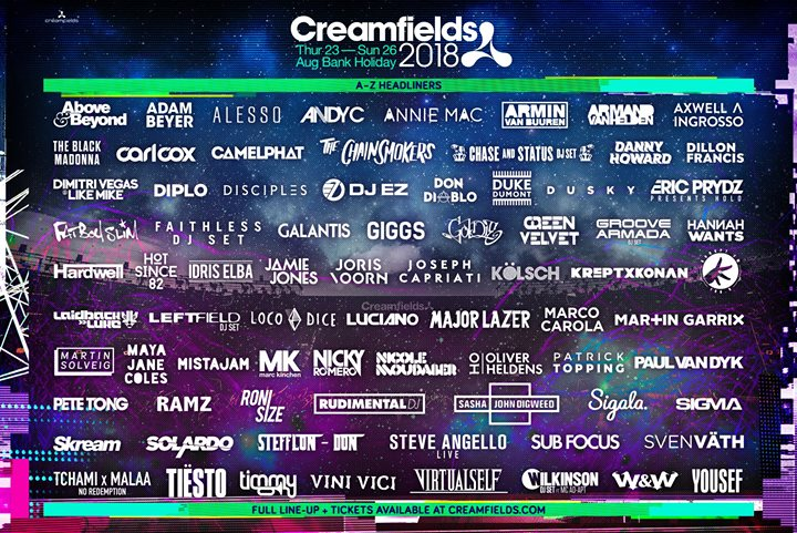 #Creamfields2018 The World's Biggest Electronic Line-Up....