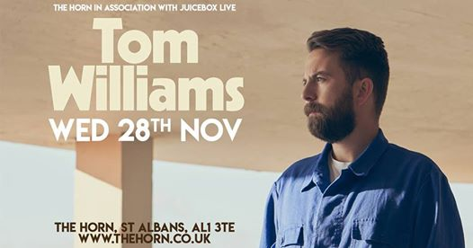Rescheduled! Tom Williams LIVE St Albans