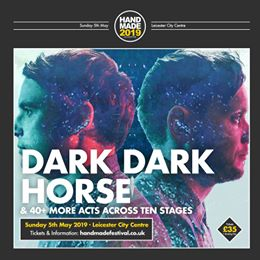 Leicester's purveyors of lush electronica, Dark Dark Horse play Handmade 2019 th...