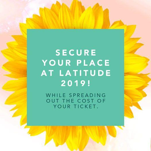 Secure your summer adventure!  Split the cost of your Latitude 2019 ticket with ...