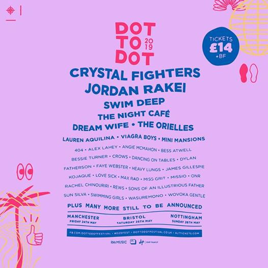 Who are you excited to see at Dot To Dot Festival 2019 next month?...