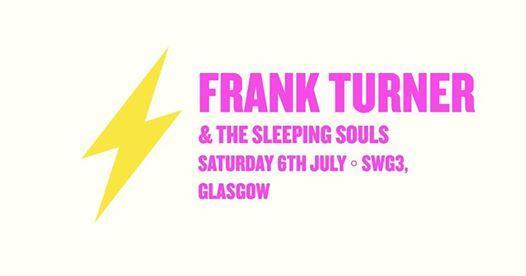 EF ◦ Frank Turner & The Sleeping Souls ◦ Glasgow
