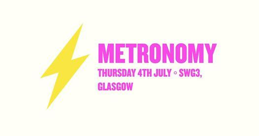 EF ◦ Metronomy ◦ Glasgow
