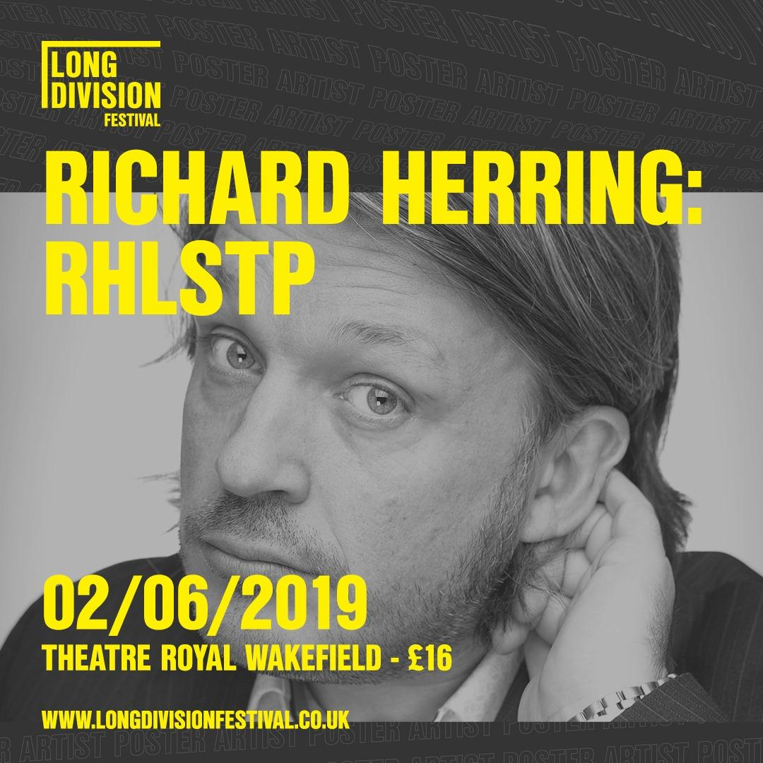 A week today Richard Herring joins us for a live recording of his RHLSTP podcast...