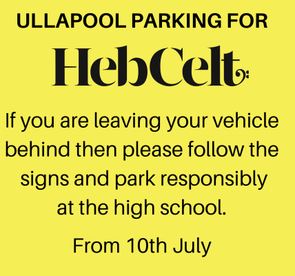 Notice on parking in Ullpaool if you are leaving your vehicle behind you.