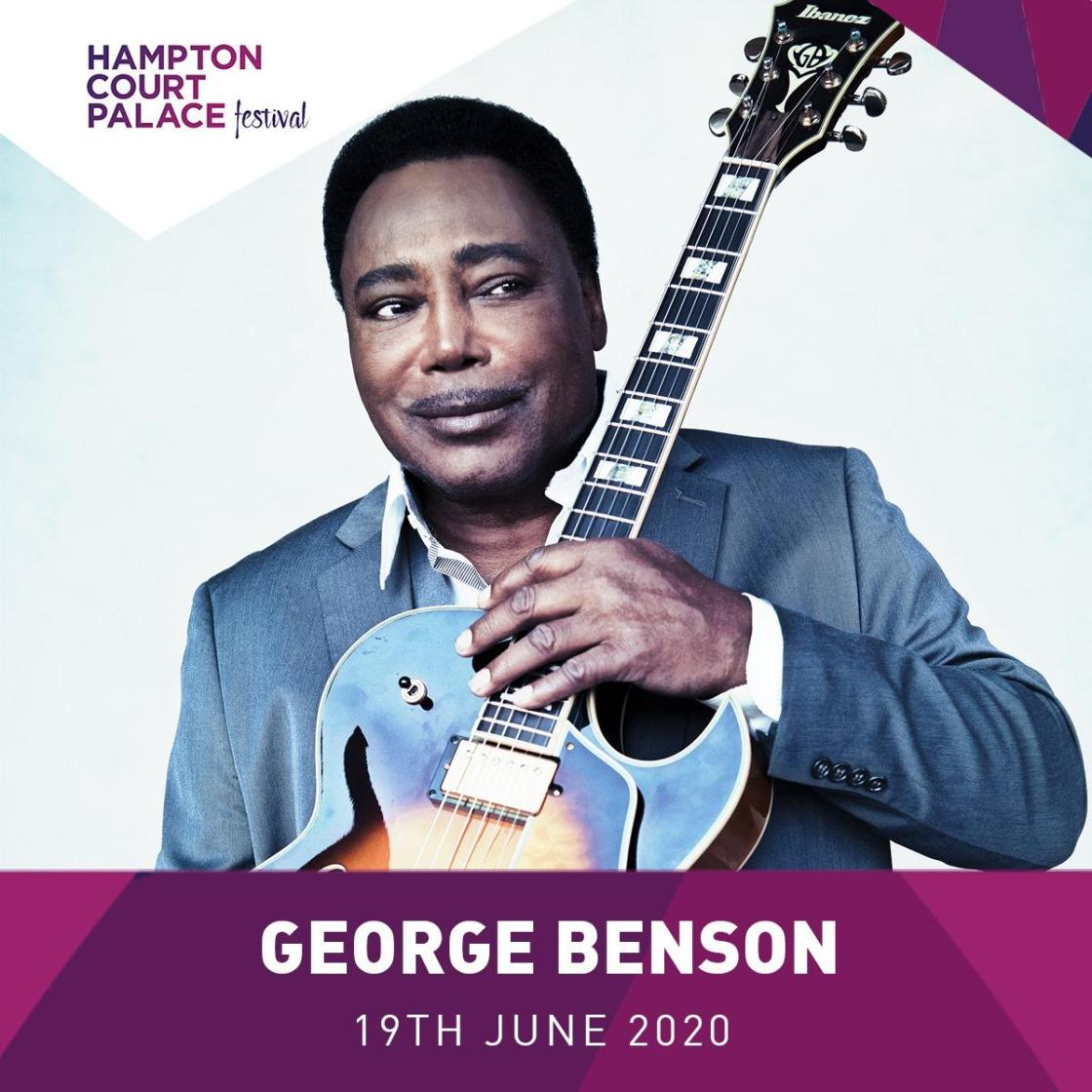 Hampton Court Palace Festival tickets for George Benson on 19th June 2020 are no...