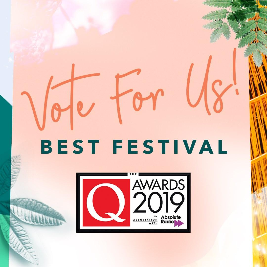 We've been nominated for Best Festival / Event in the 2019 Q Awards!   Voting is...