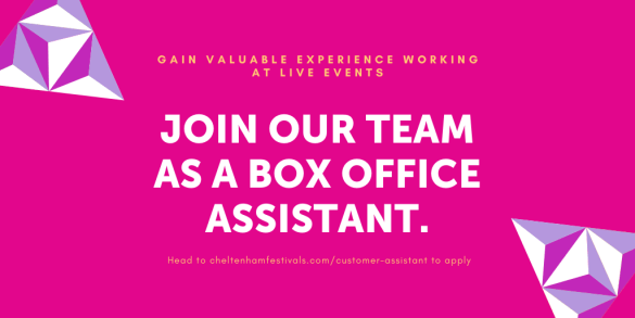 Apply to become a box office assistant with us and experience the thrill of work...