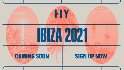 FLY Ibiza 2021