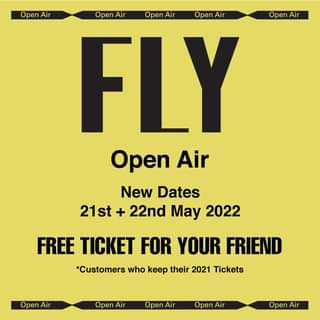 """May be an image of text that says """"Open Air Open Air Open Air Open Air Open Air FLY Open Air New Dates 21st + 22nd May 2022 FREE TICKET FOR YOUR FRIEND *Customers who keep their 2021 Tickets Open Air Open Air Open Air Open Air Open Air"""""""