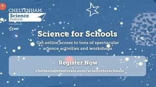 """May be an image of text that says """"CHELTENHAM Science Festival association with eDF Science for Schools Get online access to tons of spectacular science activities and workshops Register Now celtenhamfesivals.co/sceceoshls"""""""
