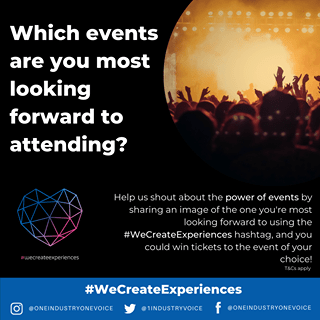 """May be an image of text that says """"Which events are you most looking forward to attending? Help us shout about the power of events by sharing an image of the one you're most looking forward to using the #WeCreateExperiences hashtag, and you could win tickets to the event of your choice! #wecreateexperiences @ONEINDUSTRYONEVOICE #WeCreateExperiences @1INDUSTRYVOICE @ONEINDUSTRYONEVOICE"""""""