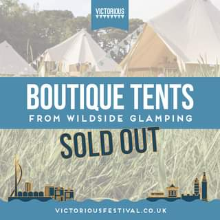 """May be an image of outdoors and text that says """"VICTORIOUS VAAVV BOUTIQUE TENTS FROM WILDSIDE GLAMPING SOLD OUT 用 ም4 VICTORIOUS VICTORIOUSFESTIVAL.CO.UK"""""""
