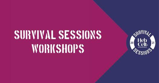 Survival Sessions - Workshops