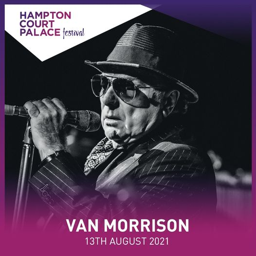 Don't miss Van Morrison kicking off our Festival this Friday. Last final tickets...