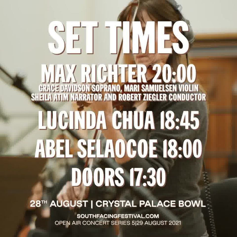 Timings for the Max Richter concert this Saturday....