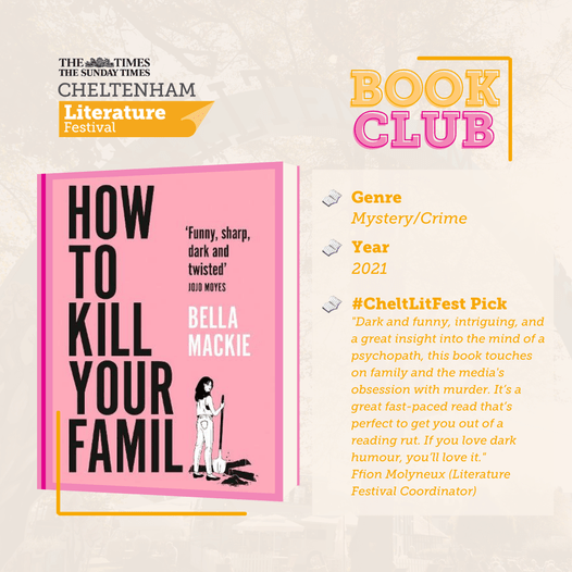 The latest pick in our #CheltLitFest book club is How To Kill Your Family by Bel...