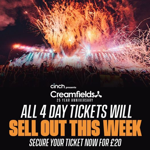 All 4 Day tickets close to FULL SELL OUT!   #cinchxCreamfields...