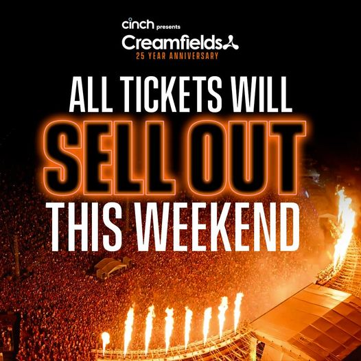 All #cinchxCreamfields Tickets will be completely SOLD OUT THIS WEEKEND...
