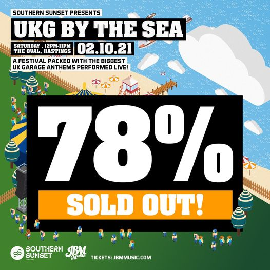 TICKET WARNING Tickets for UKG By The Sea on 2nd October is now 78% SOLD OUT, this WILL sell out!  G...