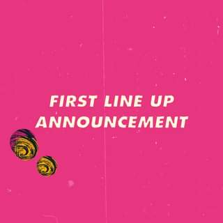 LINE UP FIRST WAVE INCOMING  We'll be dropping some names on Wednesday to give y...