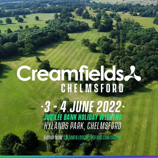 Creamfields Chelmsford   Hylands Park   Jubilee Bank Holiday Friday 3rd & Sa...