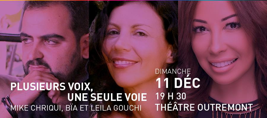 Mike Chriqui, Bïa et Leila Gouchi