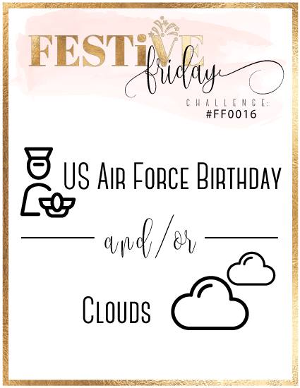 #festivefridaychallenge, #FF0016, Stampin Up, US Air Force Birthday, Clouds