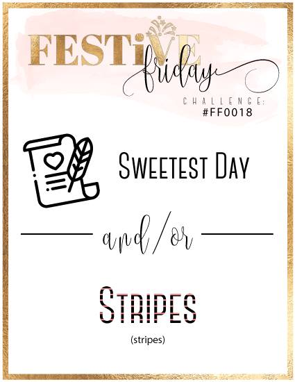 #festivefridaychallenge, #FF0018, Stampin Up, Sweetest Day, Stripes