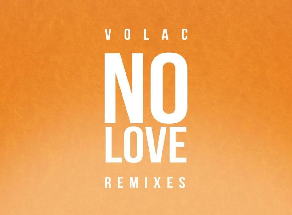 Volac No Love Remixes