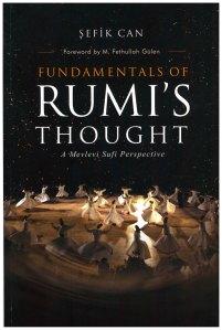 Voorwoord van Gulen over Rumi. Verschenen in het boek 'Fundamentals of Rumi's thougt: A Mevlevi Sufi Perspective'
