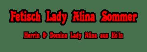 Domina und Herrin Lady Alina aus Köln