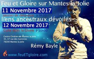 11 et 12 novembre 2017 - délivrance des liens ancestraux et culte dans la gloire - avec l'evangéliste rémy bayle
