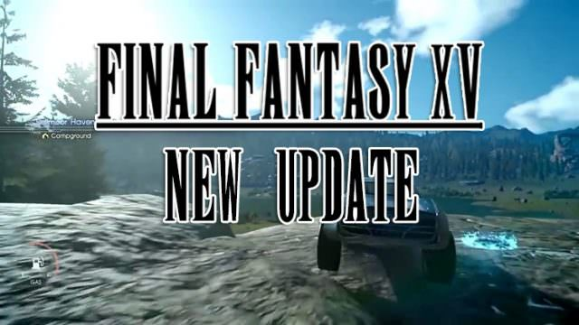Final Fantasy XV Update 112 Live Adds Off Road Regalia Driving Fextralife