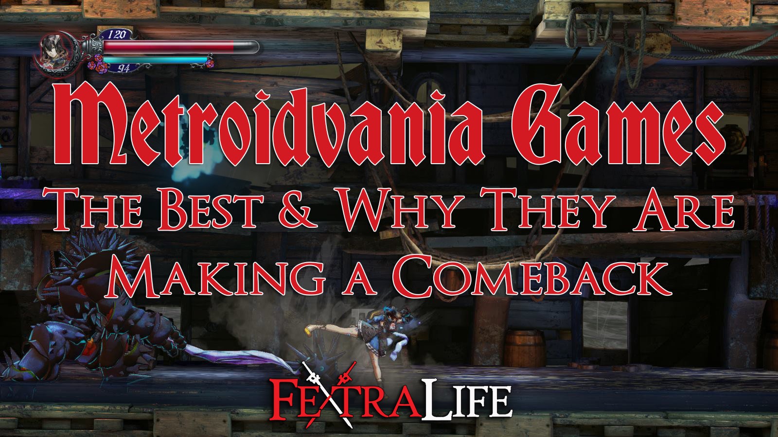 Metroidvania Games Which Are The Best And Why They Are Making A Comeback Fextralife