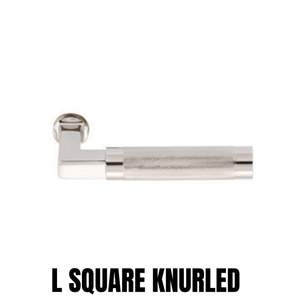 L SQUARE KNURLED LEVER