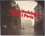 Sista nedslaget blev i Paris